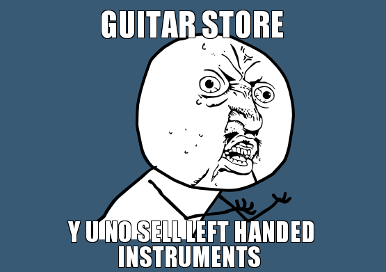 guitar-store-y-u-no-sell-left-handed-instruments