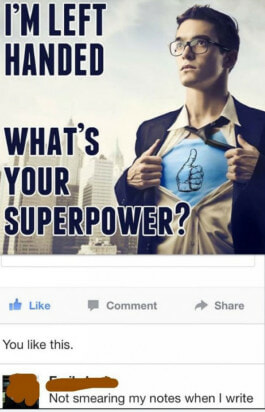 im-left-handed-whats-your-superpower