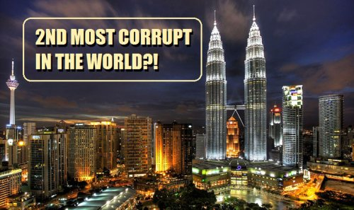 Malaysia Rated As 2nd Most Corrupt Country IN THE WORLD - World Of Buzz