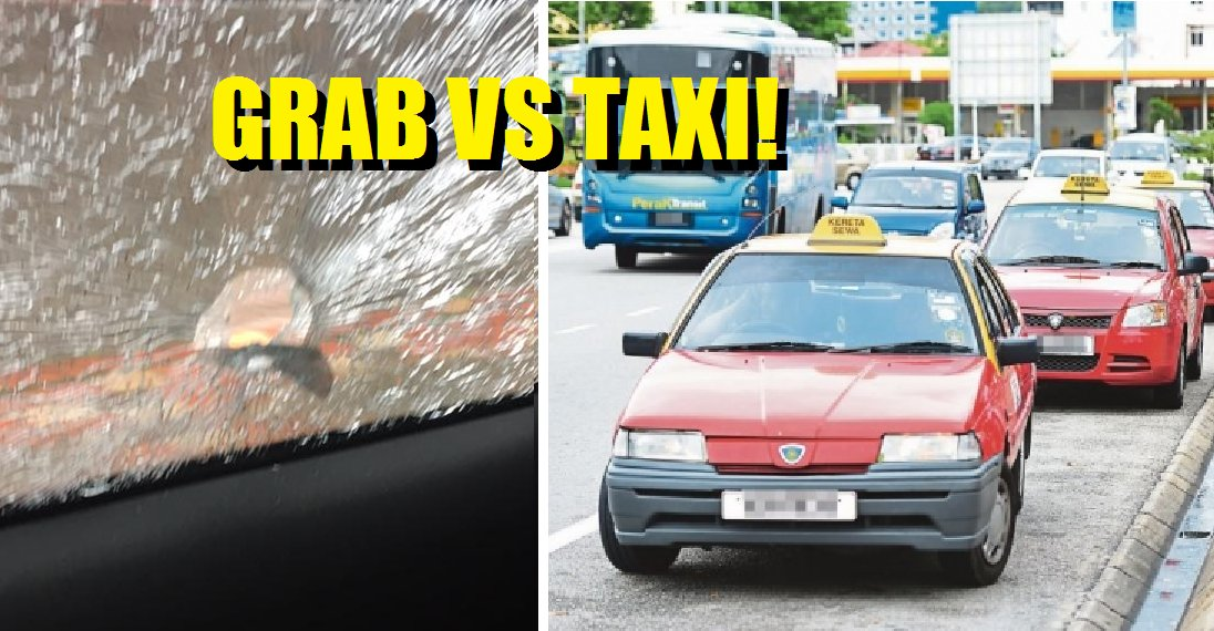 Angry Taxi Drivers Strike Again in KL Area, Hurting GrabCar Passenger - World Of Buzz