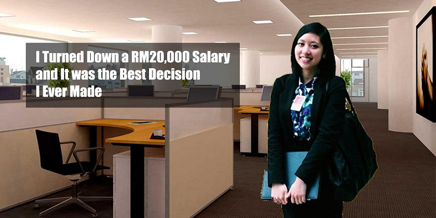 At the Age of 22, I Turned Down a RM20,000 Salary and It was the Best Decision I Ever Made - World Of Buzz 4