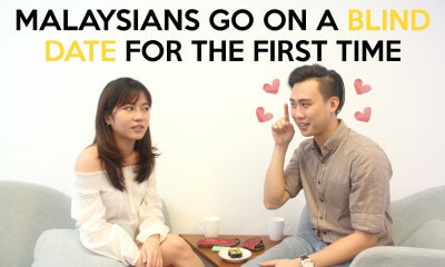 Malaysians Go on a Blind Date for the First Time - World Of Buzz