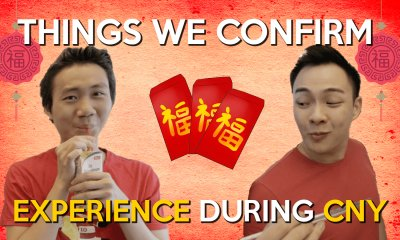 Things We Confirm Experience During CNY - WORLD OF BUZZ