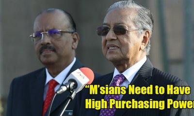 Mahathir: Meaningless for M'sians to Have High Income with No Purchasing Power - WORLD OF BUZZ 4