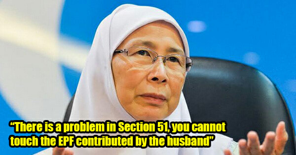 Housewives Cannot Take 2% of Husband's EPF Anymore According to the Law, Says Wan Azizah - WORLD OF BUZZ