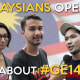 Malaysians Open Up About #GE14 - WORLD OF BUZZ