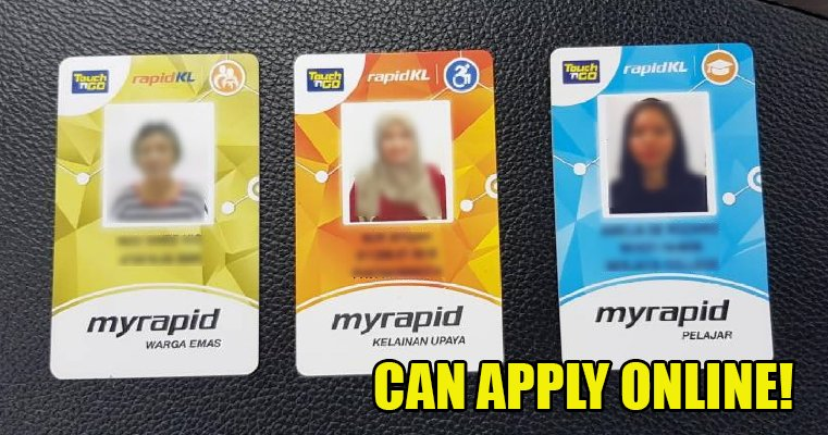 You Can Now Easily Apply For A Myrapid Touch N Go Concession Card Online World Of Buzz