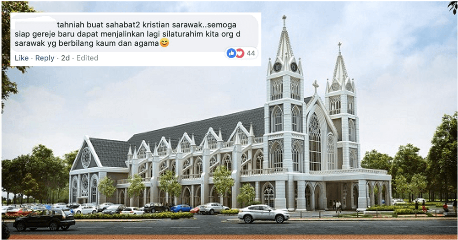 Positive Reaction Towards Church Construction In Kuching Proves Unity Is Very Strong In East Malaysia - World Of Buzz 1