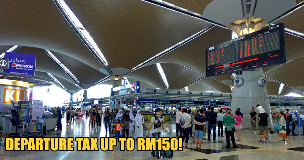 People Flying Out Of Malaysia Must Pay Departure Tax Up To RM150 From 1 September - WORLD OF BUZZ 1