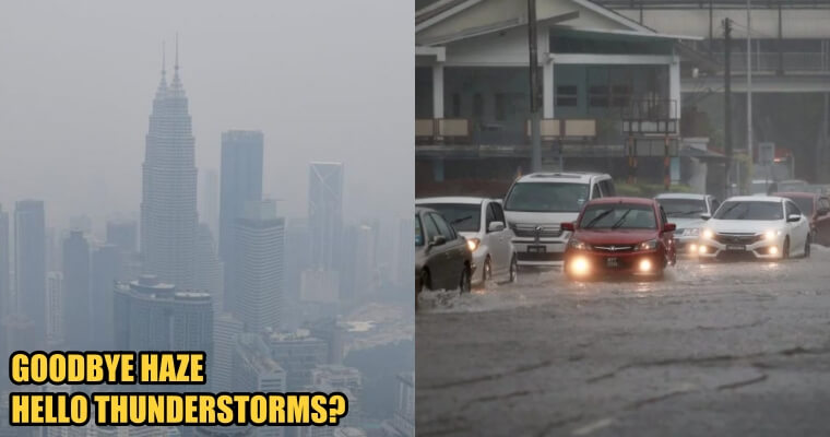 Haze Conditions Will Improve When Thunderstorms And Flash Floods Strike Next Week - World Of Buzz