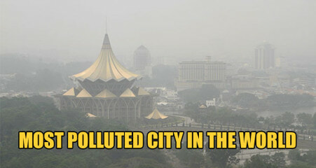 Kuching Is Now The Most Polluted City in the WORLD Because of the Haze - WORLD OF BUZZ