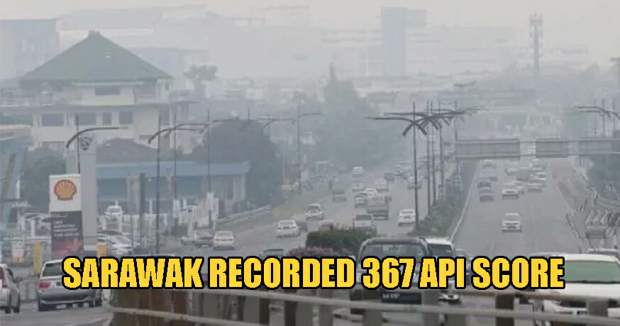 Sri Aman In Sarawak Recorded New High of 367 API, Enters Hazardous Levels of Air Pollution - WORLD OF BUZZ
