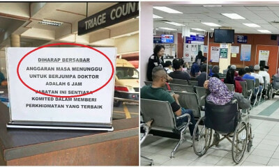 """6 hours waiting time in ER, I go KL better,"" Netizens Outraged After Penang ER's Notice - WORLD OF BUZZ 1"