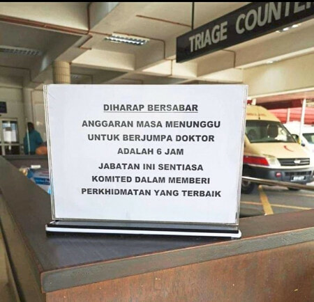 """6 hours waiting time in ER, I go KLH better,"" Netizens Outraged After Penang ER's Notice - WORLD OF BUZZ"