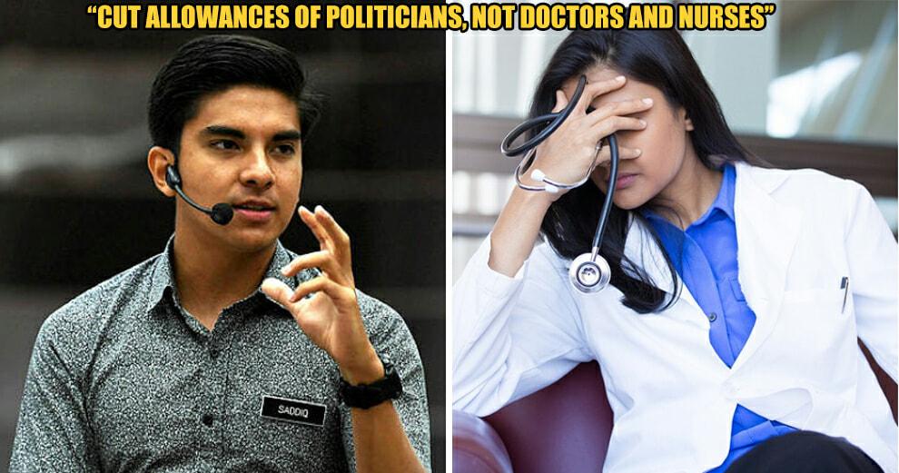 Cut Minister's Allowance, Not Nurses and Doctors - Syed Saddiq - WORLD OF BUZZ 4