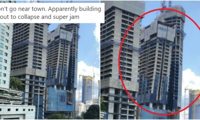 GUYS STAY CALM! KL Building Near Pavilion is NOT Collapsing - WORLD OF BUZZ