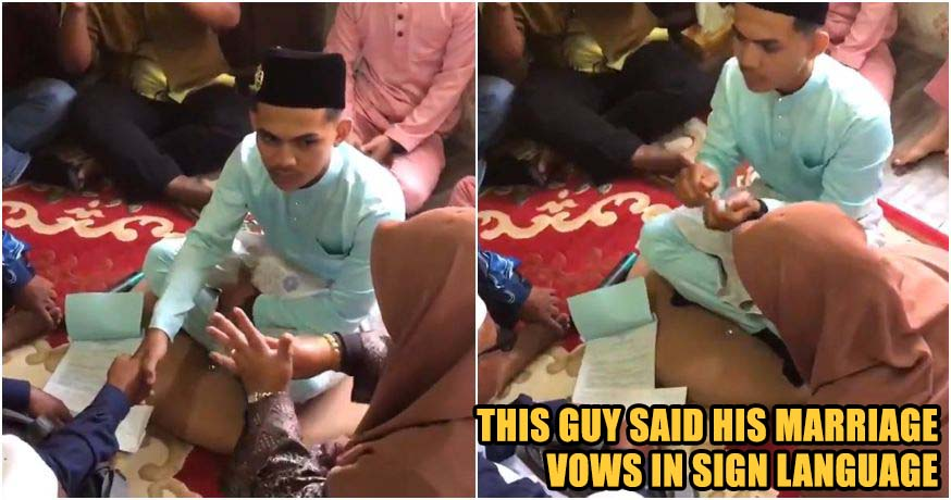 M'sian Mute Man Said His Marriage Vows In Sign Language Melts Netizens Hearts - WORLD OF BUZZ 1