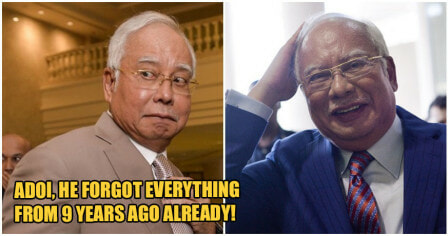 Najib Told Courts He Forgot Everything That Happened 9 Years Ago & Was Misled - WORLD OF BUZZ 1