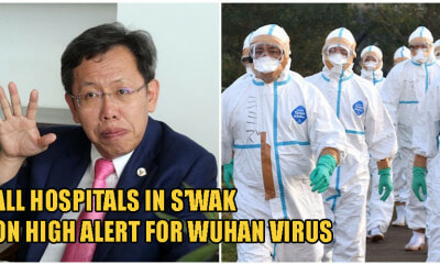 S'wak Puts Hospitals On Alert For Wuhan Virus Infections, Says Its More Dangerous Than Influenza - WORLD OF BUZZ