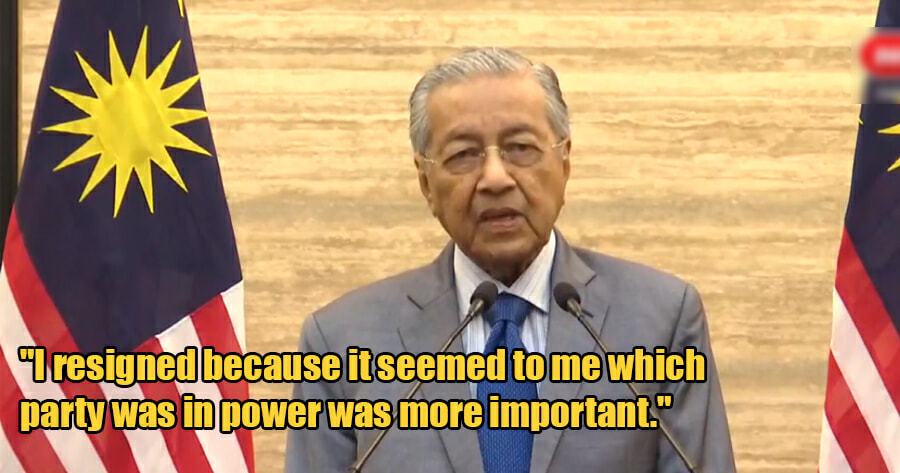 Dr Mahathir Officially Gives the Reasons Why He Resigned as Prime Minister - WORLD OF BUZZ 1
