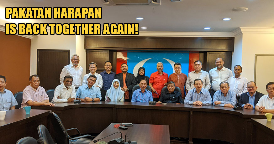 Pakatan Harapan Is Back Together Again, Coalition To Carry On Without Bersatu - WORLD OF BUZZ