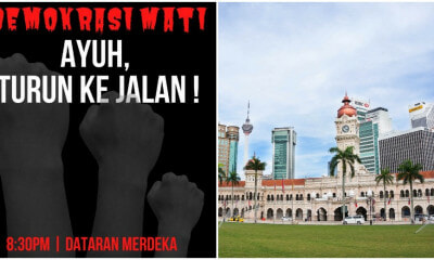 Police Warns Strict Actions Will Be Taken Against Anyone Who Participates In Protest At Dataran Merdeka - WORLD OF BUZZ