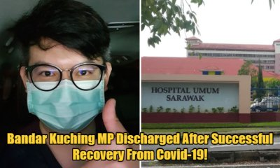 Bandar Kuching MP Discharged From Hospital After Two Covid-19 Tests Came Back Negative - WORLD OF BUZZ