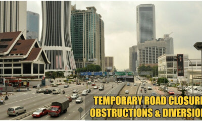 These Roads Will be Closed at Certain Times From 13th March Till 29th March in KL - WORLD OF BUZZ 2