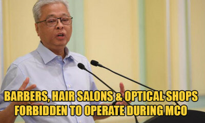 JUST IN: All Barbers & Optical Shops Are PROHIBITED From Operating Across Malaysia During MCO - WORLD OF BUZZ
